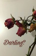 darling? ✨r&m✨ by rubenpijalover