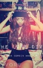The Lone Diva (Baron Corbin WWE Fanfic) by wigu231