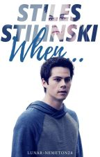 stiles stilinski when... by lunar-nemeton24