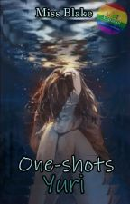 One-shots Yuri (Wattys2017) by Alex-2003