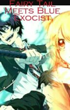 Fairy Tail Meets Blue Exorcist  by SallyWolf12345