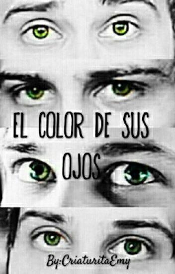 El Color De Sus Ojos ✖Rubelangel✖