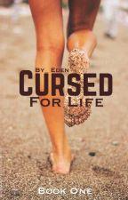 Cursed for life by disneylandfreak101
