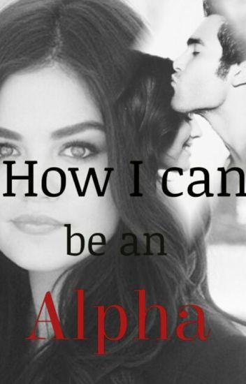 [1]➶How I can be an Alpha