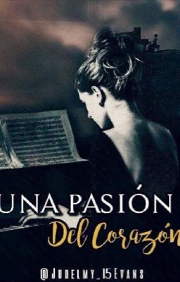 Una pasión del corazón./#Weareworld