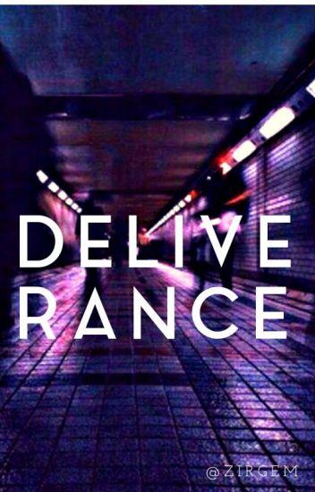Deliverance || Ziam Version [Concluída]