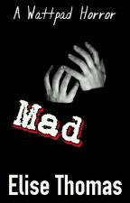 MAD by tick_tock__