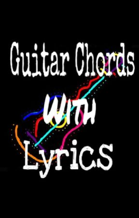 Guitar Chords With Lyrics The Scientists By Coldplay Wattpad