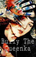 Bully The Queenka by jyoong_