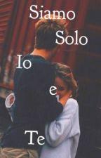 Siamo Solo Io e Te  B&F by francy200316