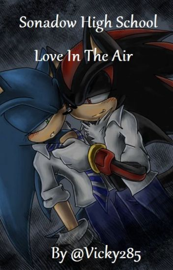 Sonadow High School - Love In The Air