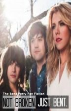 Not Broken, Just Bent: The Band Perry Sister Story by countrymusicislove