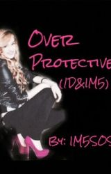Over Protective (One Direction & IM5) by IM5SOS