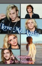 Love me Again (Riker Lynch) by Angel-Jude-06