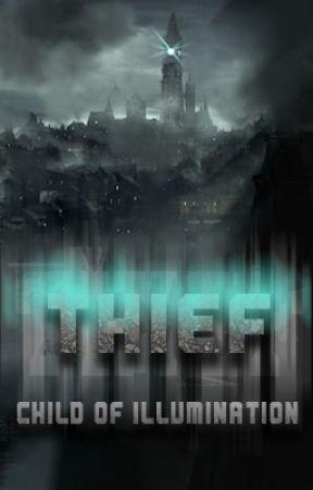 Thief: Child of Illumination by RinNokuno