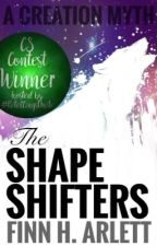 The Shapeshifters - Winner at #RetellingsUnite by FinnyH