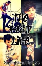 The Fast Life (Larry Stylinson Boyxboy) by SmileBeautiful123