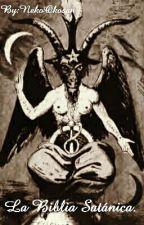 La Biblia Satánica.  by NekoOkosan