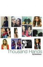 Thousand Hands (camren) by laurensatam666