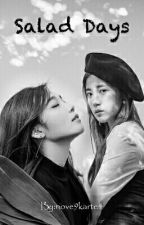 (LongFic) [EunRong] Salad Days by tieuthichvi