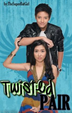 KATHNIEL FANFIC: TWISTED PAIR by TheSuperBatgirl