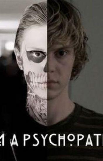 I'm  A Psychopath? (A Tate Langdon X Reader)