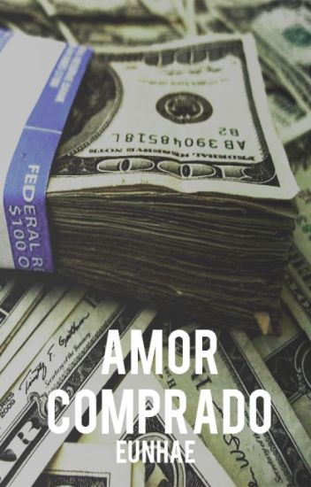 Amor Comprado  (EUNHAE)