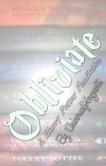 Obliviate (A Harry Potter Fanfiction) by UnicornofHogwarts