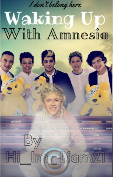 Waking Up With Amnesia (Niall Horan)