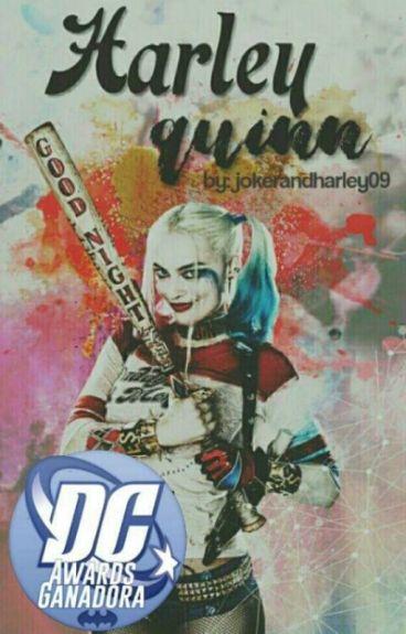 Harley Quinn© [Reescribiendo]