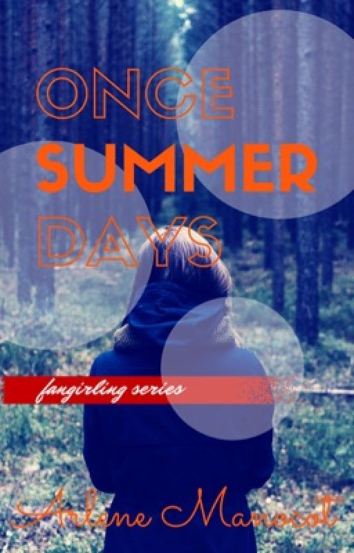 Once Summer Days - #romanceclass2016 by ArleneManocot