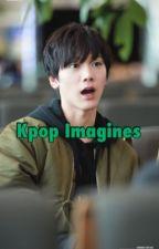 KPOP Imagines and Scenerios by arohacarats