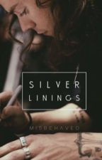 Silver Linings by misbehaved