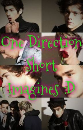 One Direction Short Imagines :D by JeslynHaack