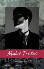 Malos Tratos by _SweetShit_