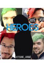 Heroes (Jacksepticeye x Reader x Markiplier) *completed* by xoftri