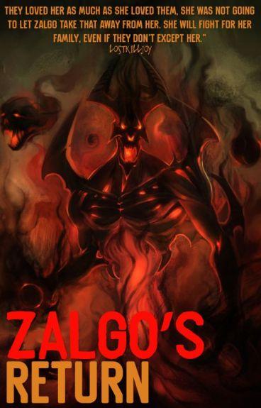 Zalgo's Return || Creepypasta x Reader
