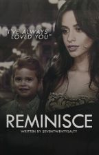 Reminisce (Camren) discontinued  by seventwentysalty