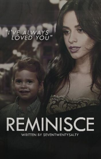 Reminisce (Camren) discontinued