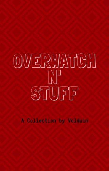 Overwatch One-Shots [ON HOLD]
