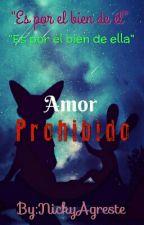 Amor Prohibido  by NickyAgreste