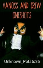 Vanoss And Crew (One Shots) Requests Open by Unknown_Potato25