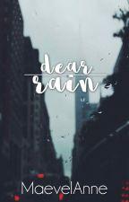 Dear Rain by MaevelAnne