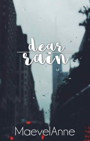Dear Rain