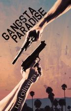 Gangsta Paradise  by OliveiraServoBookS