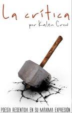 La crítica by Kalencrow