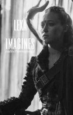 Lexa Imagines  by CutestRomanoff