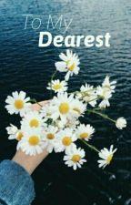 To My Dearest | namjoon by fantaeby
