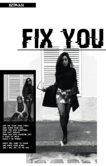 Fix You [HIATUS]