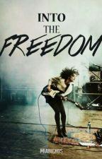Into The Freedom [5sos & Magcon FF] by MiaBichos